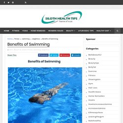 Benefits of Swimming - Siloth Health Tips
