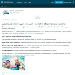 Adult and Infant Swim Lessons - Benefits of Swimming Training