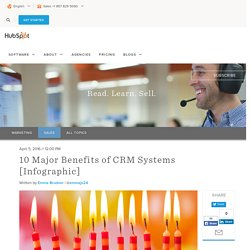 10 Major Benefits of CRM Systems [Infographic]