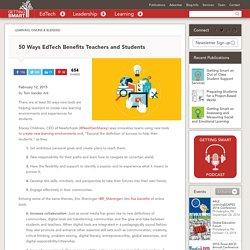 50 Ways EdTech Benefits Teachers and Students