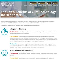 The Top 4 Benefits of CRM Technology for Healthcare