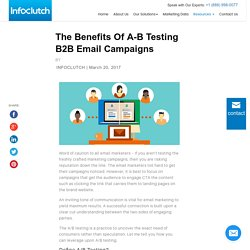 The Benefits Of A-B Testing B2B Email Campaigns