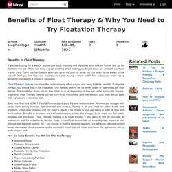 Benefits of Float Therapy & Why You Need to Try Floatation Therapy