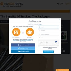 The Benefits Of Tracking The Packages