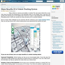 Major Benefits Of A Vehicle Tracking System