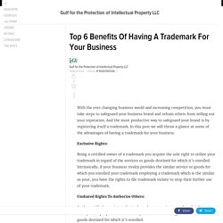 Top 6 Benefits Of Having A Trademark For Your Business