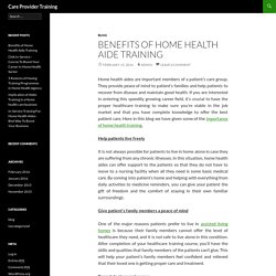 Benefits of Home Health Aide Training