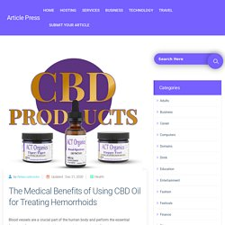 The Medical Benefits Of Using CBD Oil For Treating Hemorrhoids - Article Press