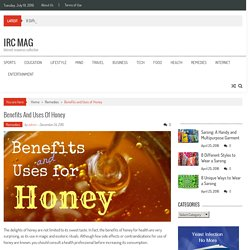 Benefits and Uses of Honey