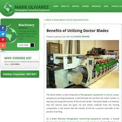 Benefits of Utilizing Doctor Blades