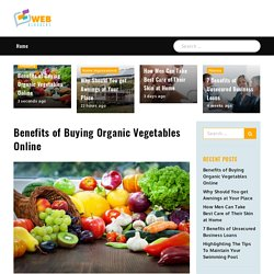Benefits of Buying Organic Vegetables Online - Web bloggers