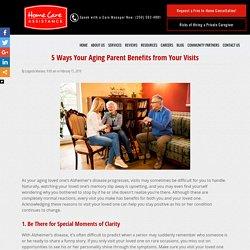 5 Benefits of Visiting an Elderly Parent with Alzheimer's