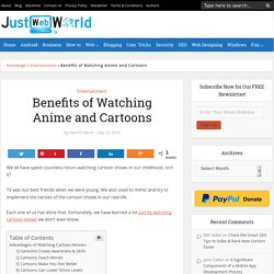 Benefits of Watching Anime and Cartoons (2019)