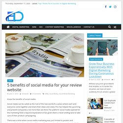 5 benefits of social media for your review website - Eminent Blog