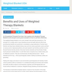 Benefits and Uses of Weighted Therapy Blankets - Weighted Blanket USA