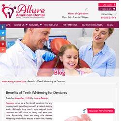 Benefits of Teeth Whitening for Dentures