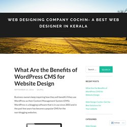 What Are the Benefits of WordPress CMS for Website Design