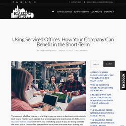 Using Serviced Offices: How Your Company Can Benefit in the Short-Term