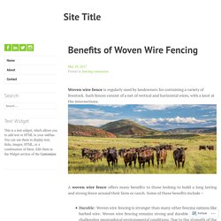 Benefits of Woven Wire Fencing – Site Title