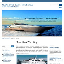 Benefits of Yachting « Miami Used Yachts For Sale