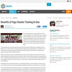 Benefits of Yoga Teacher Training In Goa