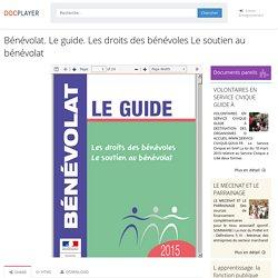 ⭐Bénévolat. Le guide. Les droits des bénévoles Le soutien au bénévolat