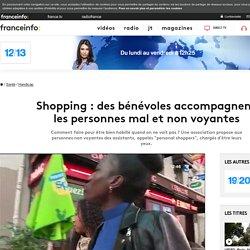 Shopping : des bénévoles accompagnent les personnes mal et non voyantes