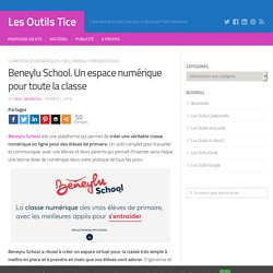 Beneylu School. Un espace numérique pour toute la classe