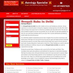 Bengali baba in delhi - Bengali baba - +91-9115657925