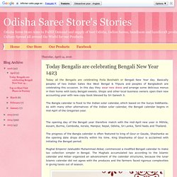 Odisha Saree Store's Stories: Today Bengalis are celebrating Bengali New Year 1423