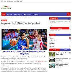 Bengaluru Host 2019 FIBA Asia Cup