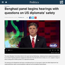 Benghazi panel begins hearings with questions on US diplomats' safety