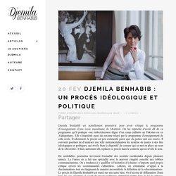 Djemila Benhabib : un procès idéologique et politique