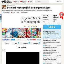 Première monographie de Benjamin Spark présenté par Benjamin