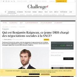 Qui est Benjamin Raigneau, ce jeune DRH chargé des négociations sociales à la SNCF?