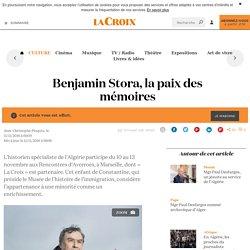 Benjamin Stora, la paix des mémoires - La Croix