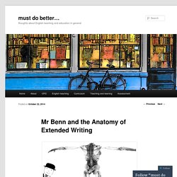 Mr Benn and the Anatomy of Extended Writing