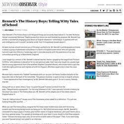 Bennett's The History Boys: Telling Witty Tales of School