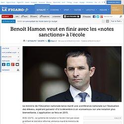 Benoît Hamon veut en finir avec les «notes sanctions» à l'école