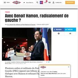 (20+) Avec Benoît Hamon, radicalement de gauche?