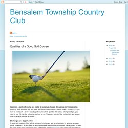 Bensalem Township Country Club: Qualities of a Good Golf Course