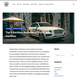 Top Bentleys Available at Public Auto Auctions
