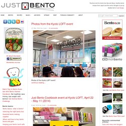 Just Bento | a healthy meal in a box: great bento recipes, tips, and more
