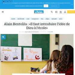Alain Bentolila : «Il faut introduire l'idée de Dieu à l'école» - Le Parisien
