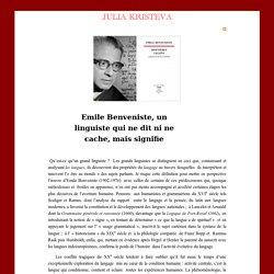 Emile Benveniste, un linguiste qui ne dit ni ne cache, mais signifie