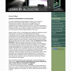 Perchè il Blog? - Benvenuti su learnbyblogging!