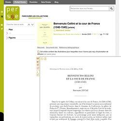 Benvenuto Cellini et la cour de France (1540-1545)