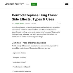 Benzodiazepines Drug Class: Side Effects, Types & Uses