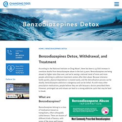 Benzodiazepines Detox - Changing Tides Treatment
