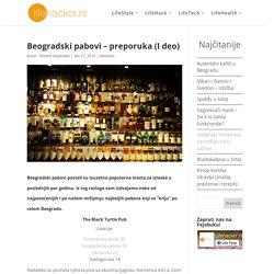 Beogradski pabovi - preporuka (I deo)